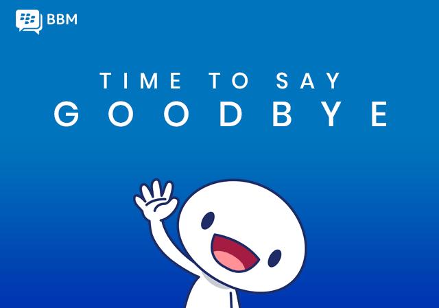 BBM goes bye-bye